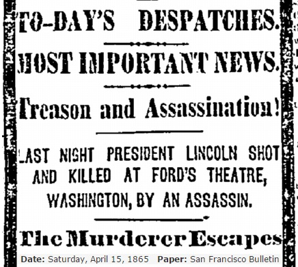 Lincoln assassinated headline San Fran