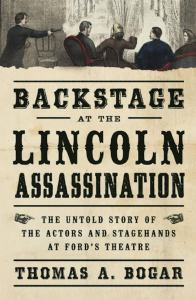 backstage-at-the-lincoln-assassination-by-thomas-bogar